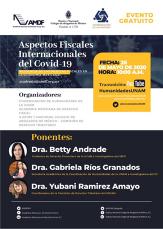 Aspectos Fiscales Internacionales de Covid-19 (evento conjunto con la Academia Mexicana de Derecho Fiscal e INCAM.