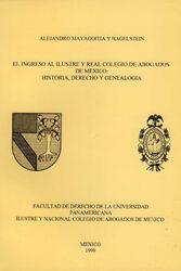El ingreso al Ilustre y Real Colegio de Abogados