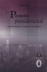 La protesta presidencial